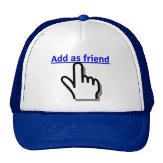 Añada como amigo gorros