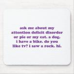 AÑADA la cita divertida de ADHD - púrpura Tapetes De Ratones