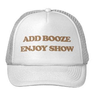 Añada los licores - disfrute de la demostración gorras de camionero