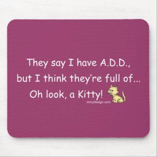 AÑADA por completo de humor del gatito Tapete De Ratones