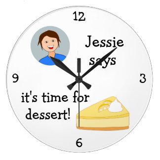Añada su foto: 'Hora para Dessert Reloj Redondo Grande