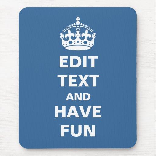 ¡Añada su propio texto aquí! Alfombrilla De Ratones