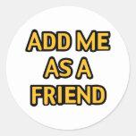 Añádame como amigo pegatina redonda