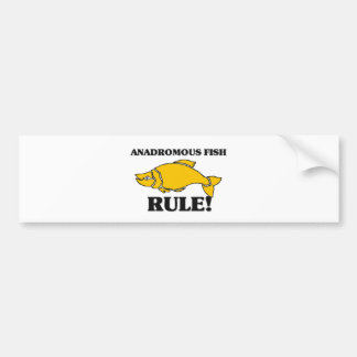 ANADROMOUS FISH Rule! Bumper Sticker