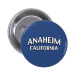 Anaheim California Buttons