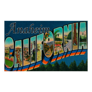 Anaheim, California - Large Letter Scenes Poster