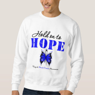 Anal Cancer Hold On to Hope Pullover Sweatshirt