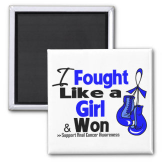 Anal Cancer I Fought Like a Girl and Won 2 Inch Square Magnet