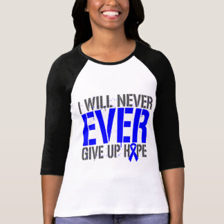 Anal Cancer I Will Never Ever Give Up Hope Tees