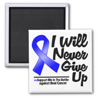 Anal Cancer I Will Never Give Up 2 Inch Square Magnet