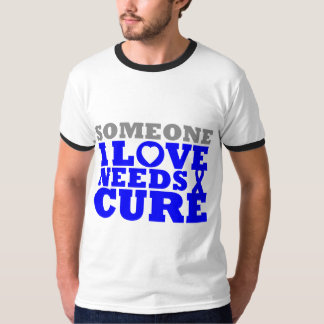 Anal Cancer Someone I Love Needs A Cure Tshirts