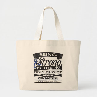 Anal Cancer Strong is The Only Choice Jumbo Tote Bag