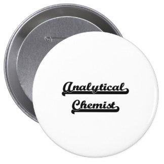 Analytical Chemist Artistic Job Design 4 Inch Round Button