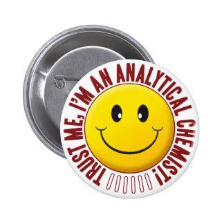 Analytical Chemist Trust Smiley 2 Inch Round Button