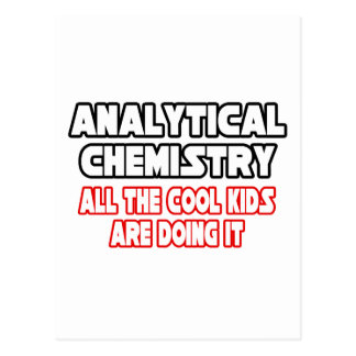 Analytical Chemistry...Cool Kids Postcard