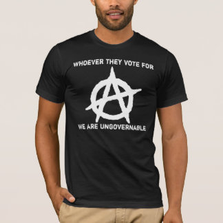 Anarchism - Ungovernable T-Shirt