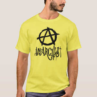 Anarchist - Anarchy Sign  Protest T-shirt