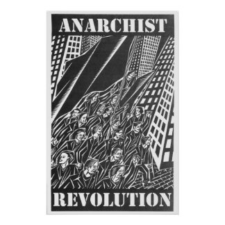 Anarchist Revolution poster