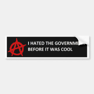 Anarchy did it First Bumper Sticker