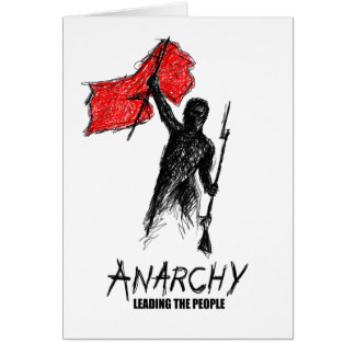 Anarchy Leading the People Card