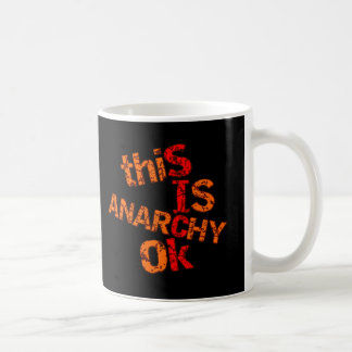 Anarchy ok coffee mug