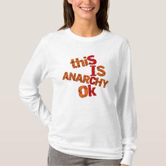 Anarchy ok T-Shirt