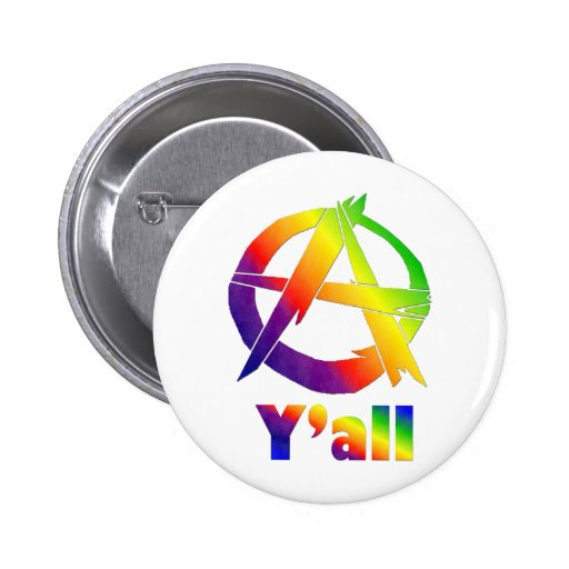 Anarchy, Y'all Pinback Buttons