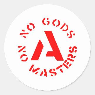 Anarquismo - ningunos dioses ningunos amos pegatina redonda