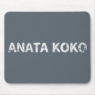 Anata Koko (usted está aquí) Romaji Mouse Pad