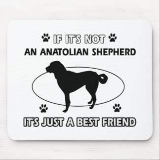ANATOLIAN SHEPHERD best friend designs Mouse Pad