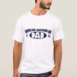 Anatolian Shepherd Dog Dad T-Shirt