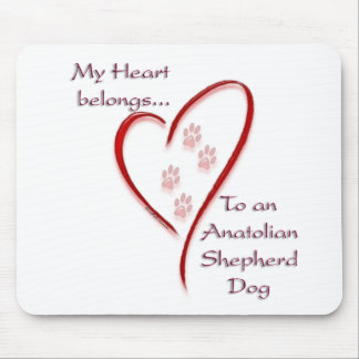 Anatolian Shepherd Dog Heart Belongs Mouse Pad