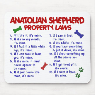ANATOLIAN SHEPHERD Property Laws 2 Mouse Pad