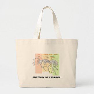 Anatomy Of A Builder (Worker Ant Anatomy) Tote Bags