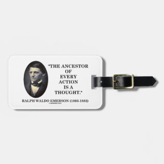 Ancestor Of Every Action Is A Thought (Emerson) Luggage Tag