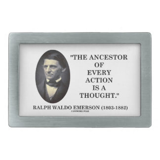 Ancestor Of Every Action Is A Thought (Emerson) Rectangular Belt Buckle