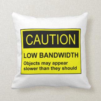 Ancho de banda bajo de la precaución almohadas