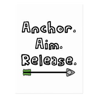 Anchor. Aim. Release. Postcard