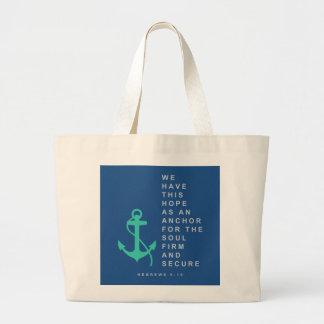 Anchor for the Soul (Hebrews 6:19) Large Tote Bag
