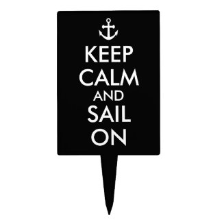 Anchor Keep Calm and Sail On Nautical Custom Cake Topper