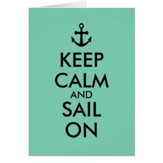 Anchor Keep Calm and Sail On Nautical Custom Greeting Card