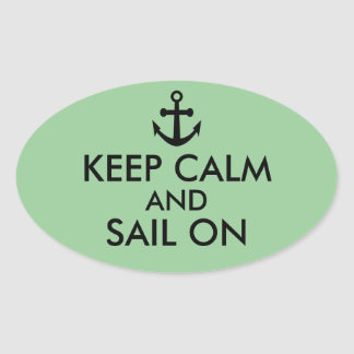 Anchor Keep Calm and Sail On Nautical Custom Stickers