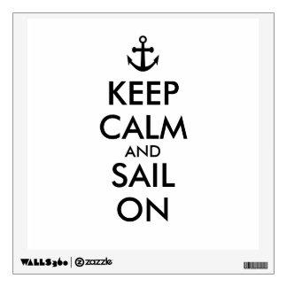 Anchor Keep Calm and Sail On Nautical Custom Wall Decal