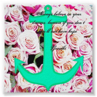 Anchor Rose Dreams Quote Poster