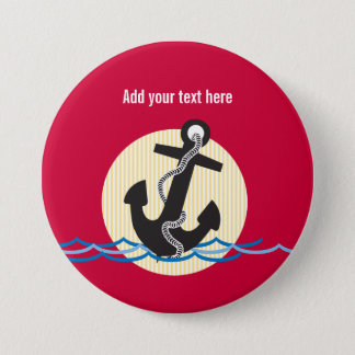 Anchor, Sun and Water Nautical Add Your Text Pinback Button