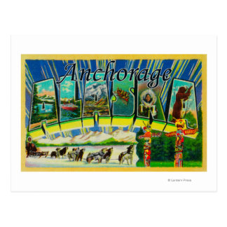 Anchorage, Alaska - Large Letter Scenes Postcard