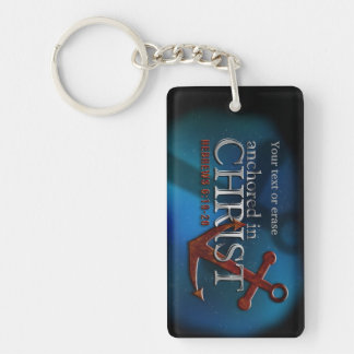 Anchored In Christ Acrylic Keychain