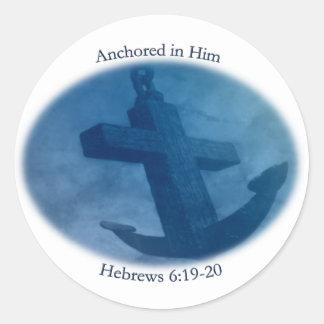 Anchored in Him Classic Round Sticker