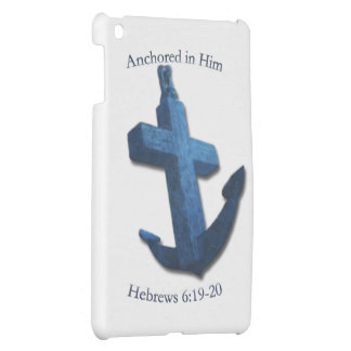 Anchored In Him Cover For The iPad Mini