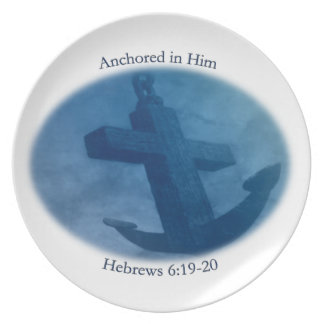 Anchored in Him Dinner Plate